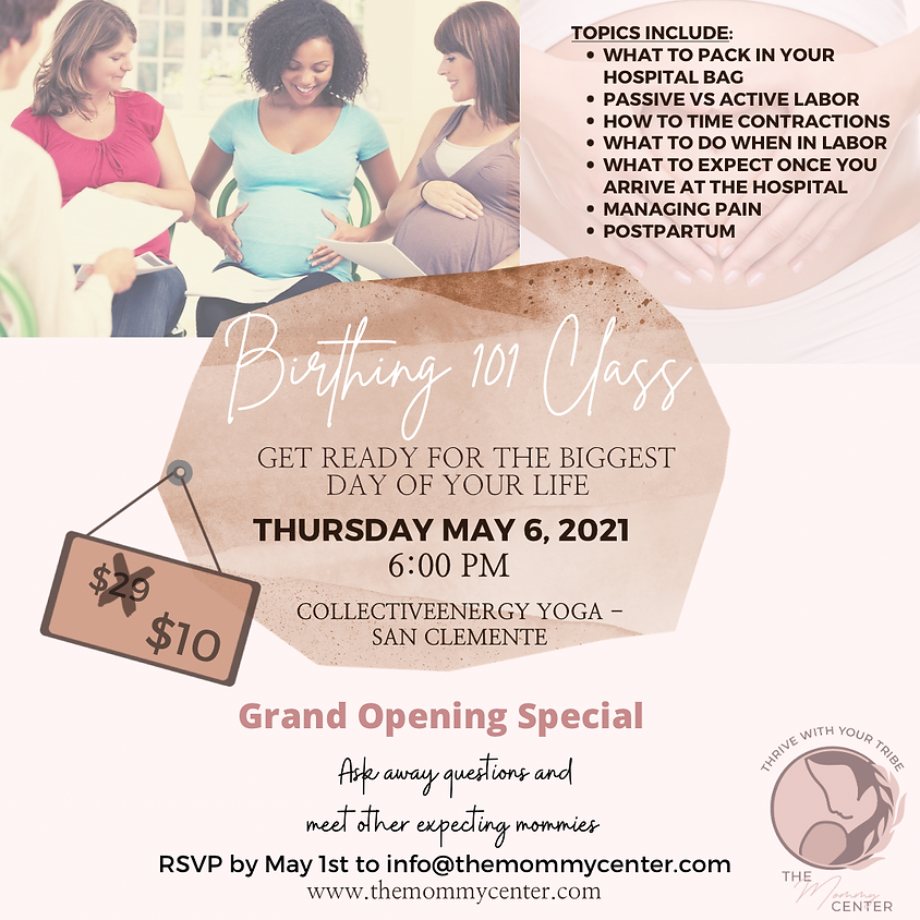 Birthing 101-Childbirth Class-By the Mommy Center
