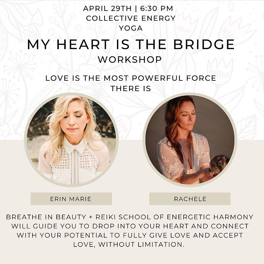 My Heart is the Bridge Workshop-Reiki Meditation & Mandala Breathwork