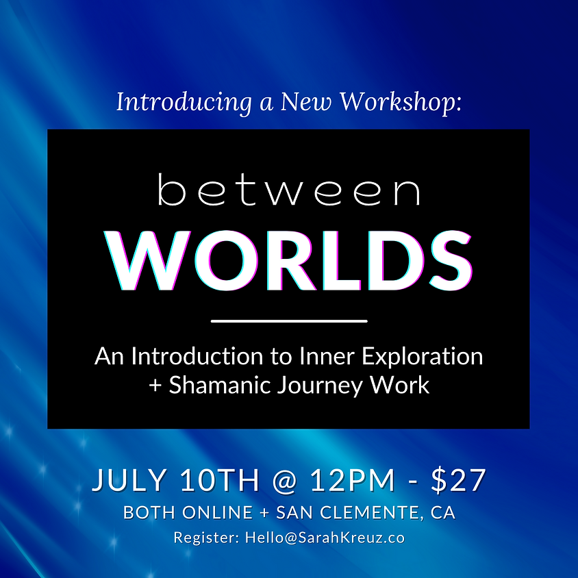 Between Worlds-An Introduction to Shamanic Journey Work