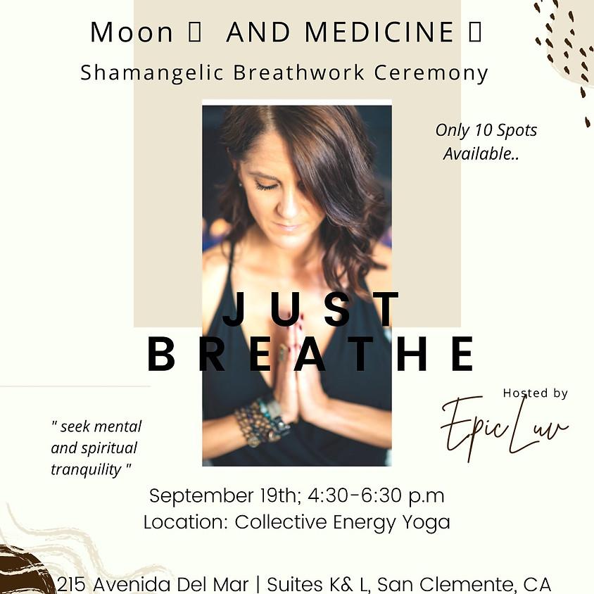 Moon  & Medicine  Shamangelic Breathwork Journey led by Melissa Blynn
