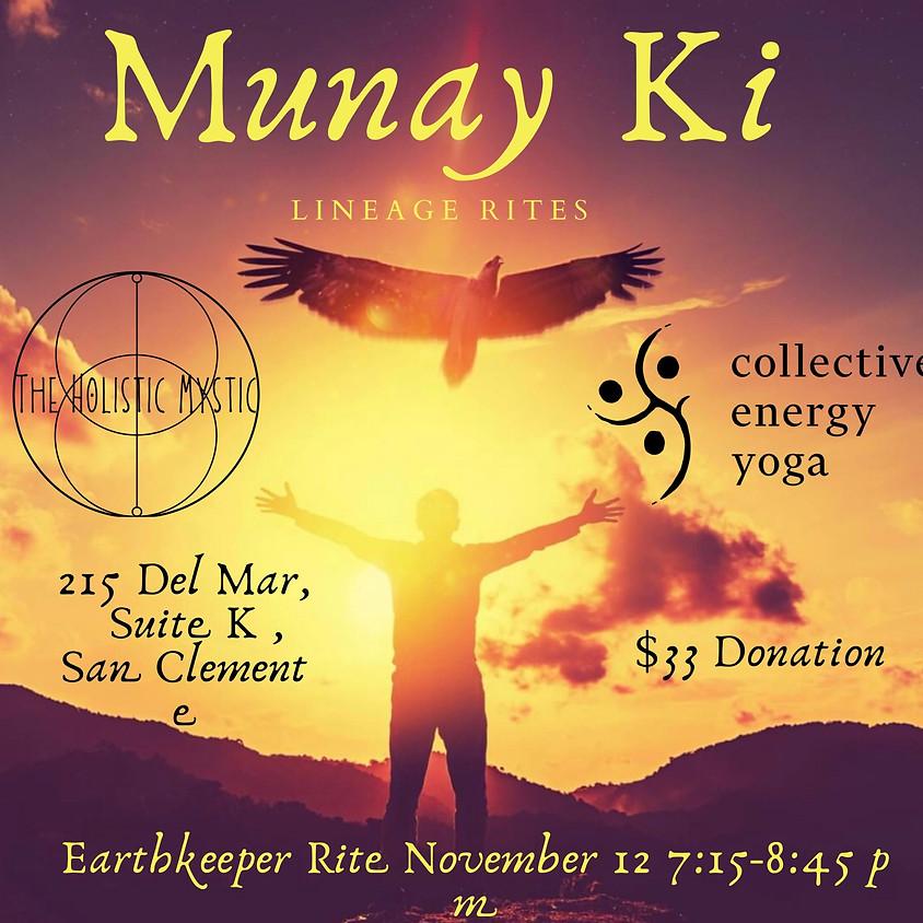 Munay Ki Rites-The Earthkeepers Rite