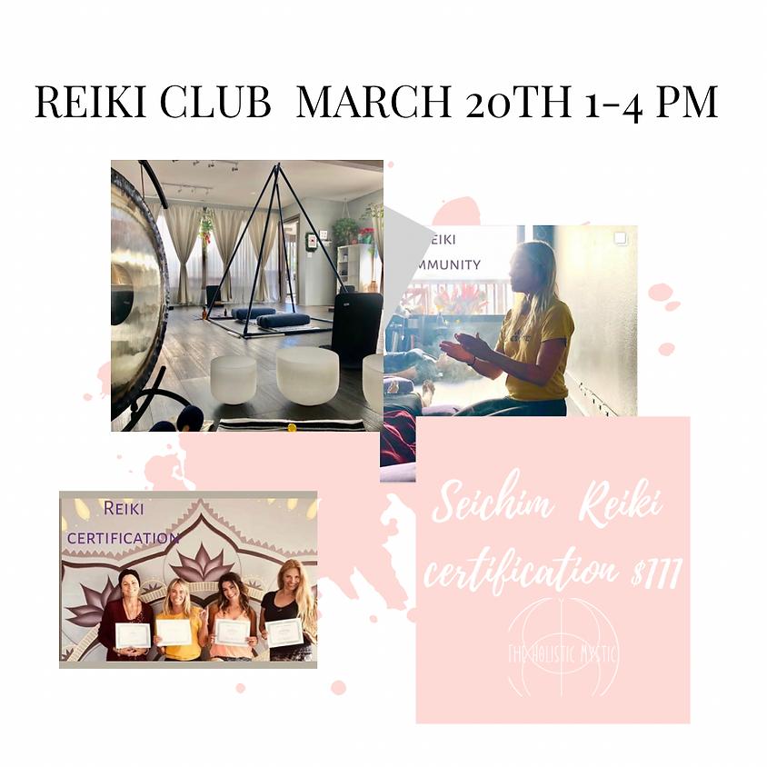 Reiki Club-Seichim-led by Alicia McNaughton
