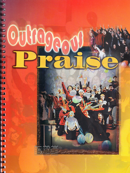 Outrageous Praise - Book and Double CD