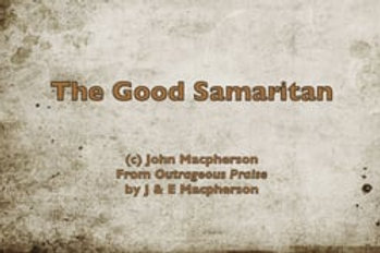 The Good Samaritan - lyrics video/script