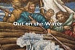 Out on the Water lyrics video