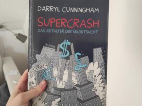 Supercrash: Das Zeitalter der Selbstsucht