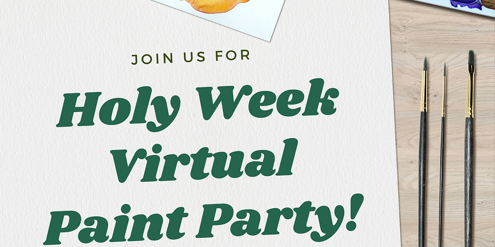 Holy Week Virtual Paint Party