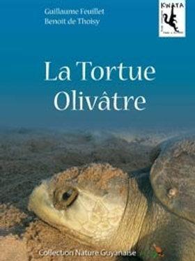 """Livre """"La Tortue olivâtre"""""""