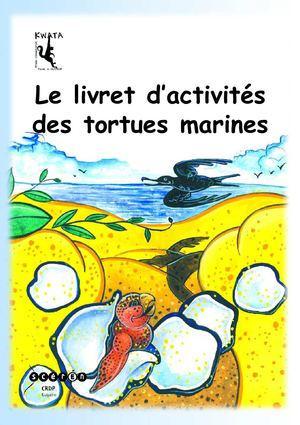 Le livret d'activité des tortues marines