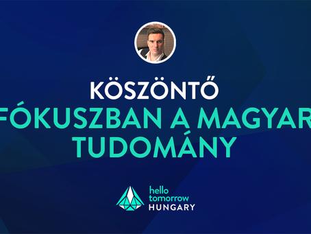 Köszöntő: Fókuszban a magyar tudomány