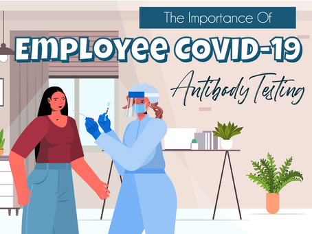 The Importance of Employee Antibody Testing
