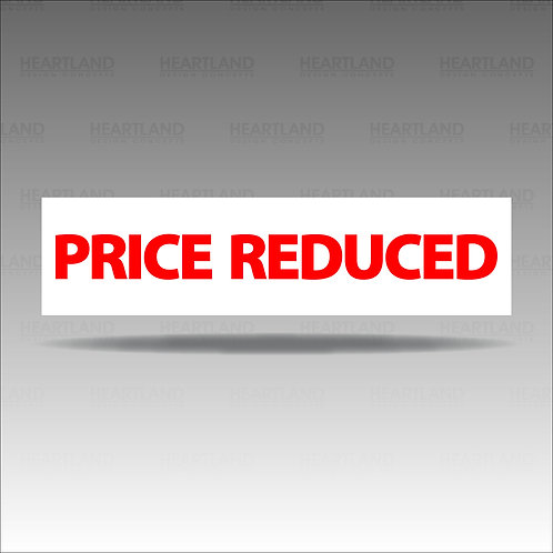 Price Reduced Rider Sign