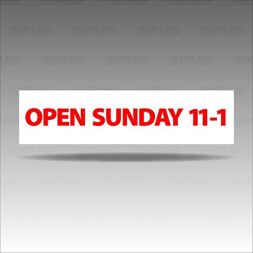 Open Sunday 11-1 Rider Sign