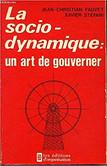 La sociodynamique, un art de gouverner.j