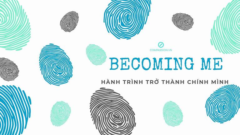 Becoming Me - Hành Trình Trở Thành Chính Mình