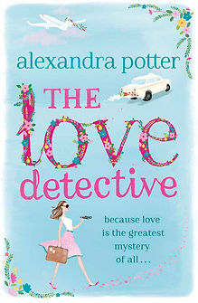 The love detective by Alexandra Potter