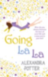 Going La La by Alexandra Potter