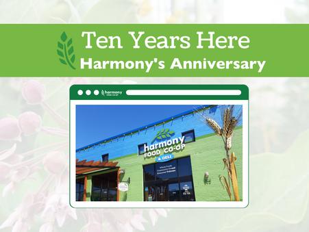 Ten Years Here: Harmony Celebrates our Anniversary