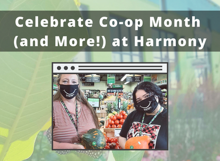 Celebrate Co-op Month (and more!) at Harmony