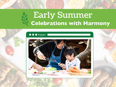 Early Summer Celebrations with Harmony