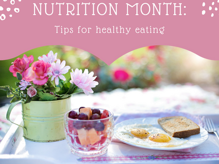 National Nutrition Month: Tips for Healthy Eating
