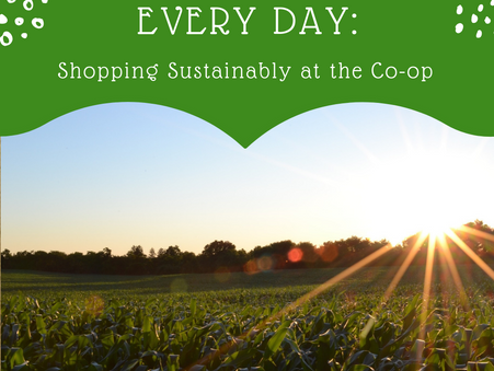 Earth Day Every Day: Shopping Sustainably at the Co-op