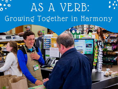 Community as a Verb:Growing Together in Harmony