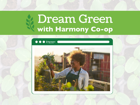 Dream Green with Harmony Co-op