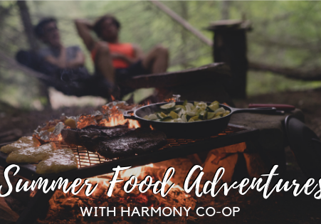 Summer Food Adventures with Harmony Co-op