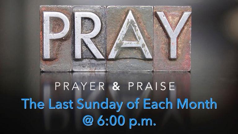 Praise & Prayer Each Month.jpeg