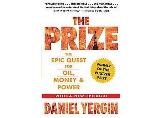 Book Review for The Prize: The Quest for Oil, Money and Power by Daniel Yergin