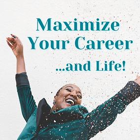 Maximize Your Career.png