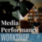 Media Performance Workshop (2).png