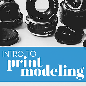 Intro to Print modeling (6).png