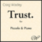 Craig Wadley - Trust. (Psalm 143) - Piccolo and Piano - Wadley Publications