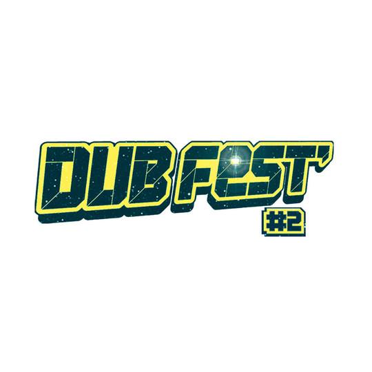 Dub Fest #2