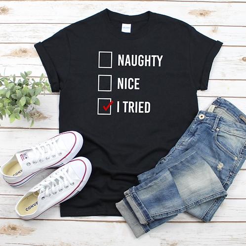 KIDS Naughty/Nice/I Tried T-shirt