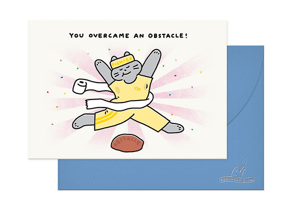 You Overcame An Obstacle