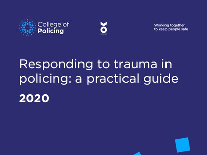Responding to trauma in policing: a practical guide