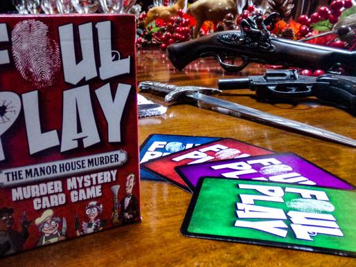 Foul Play - a murder most foul!