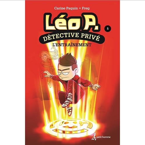 Léo P. Détective privé T5- L'entraînement