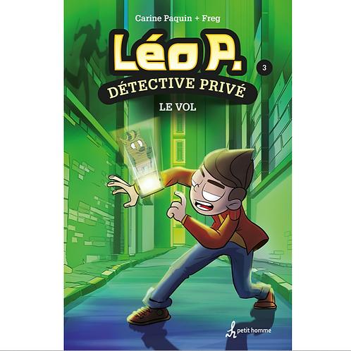 Léo P. Détective privé T3 Le vol