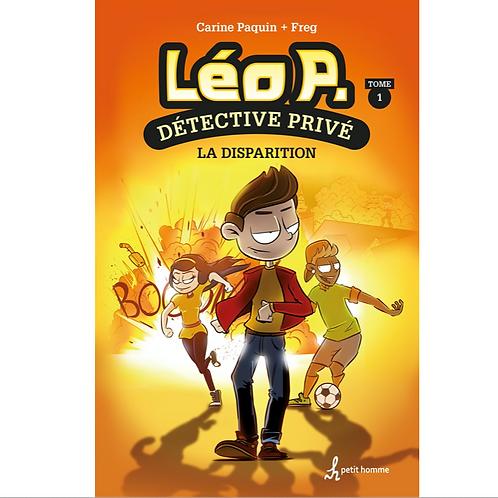 Léo P. Détective privé T1 La disparition