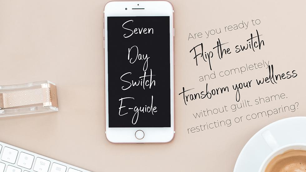 Seven Day Switch E-guide