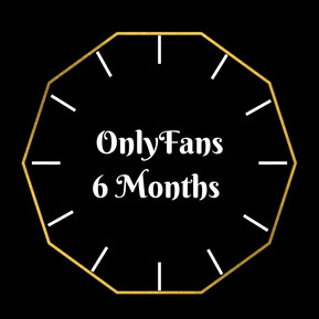 OnlyFans 6 Months