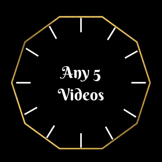 Any 5 Videos