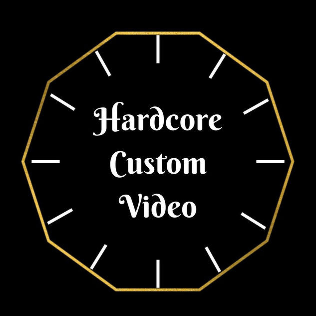 Hardcore Custom Video
