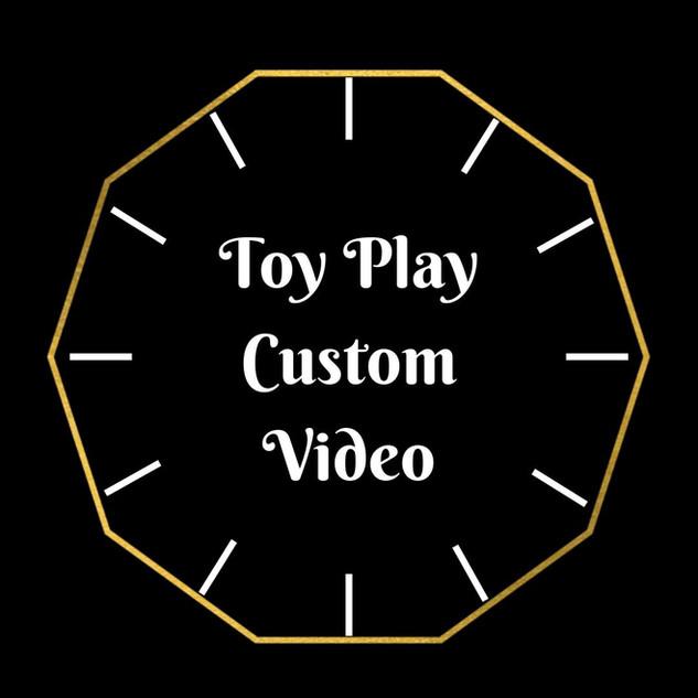 Toy Play Custom Video