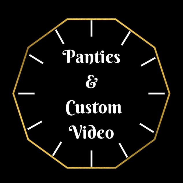 Panties and Custom Video