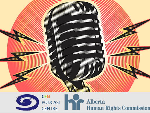 CFN Podcast Centre - Alberta Human Rights Commission